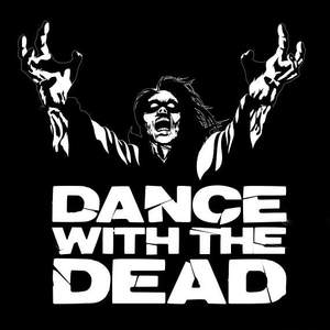 Dance With The Dead tour tickets