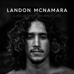 Landon Mcnamara tour tickets