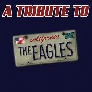 Hotel California A Tribute to The Eagles tour tickets