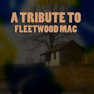Rumours A Fleetwood Mac Tribute tour tickets