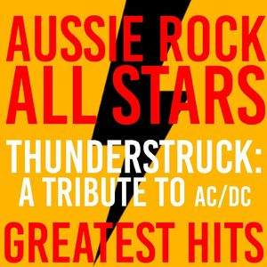 """Thunderstruck A Tribute To AC,DC"" tour tickets"