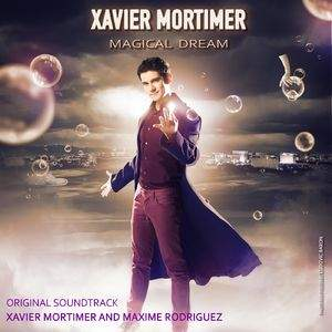 Xavier Mortimer's Magical Dream tour tickets