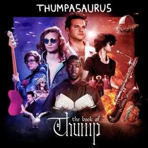 Thumpasaurus tour tickets