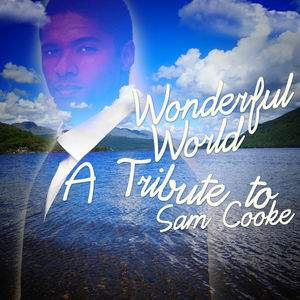 You Send Me - Tribute To Sam Cooke tour tickets